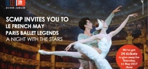 "SCMP Invites you to Le French May ""Paris Ballet Legend - A Night With The Stars"""